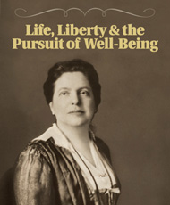 Life, Liberty & the Pursuit of Well-Being: The Story of Lillian Wald